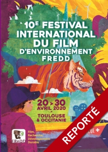 REPORT du Festival International du Film d'Environnement
